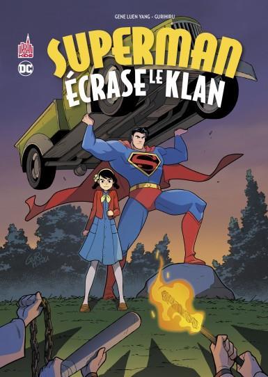 SUPERMAN ECRASE LE KLAN - TOME LUEN YANG GENE URBAN COMICS