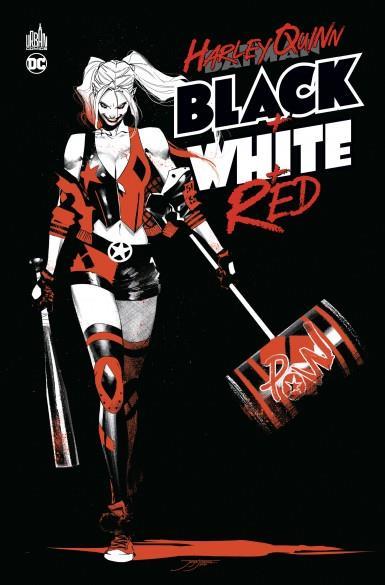 HARLEY QUINN BLACK + WHITE + RED XXX URBAN COMICS