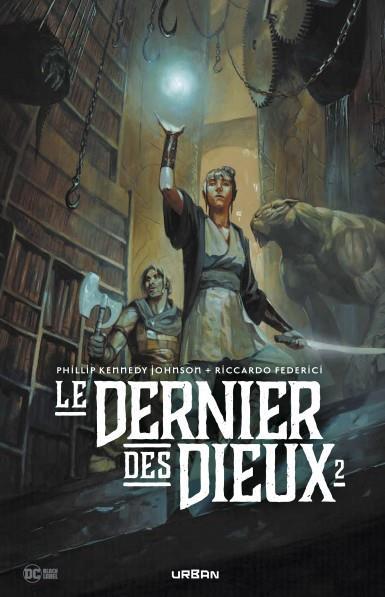LE DERNIER DES DIEUX T.2