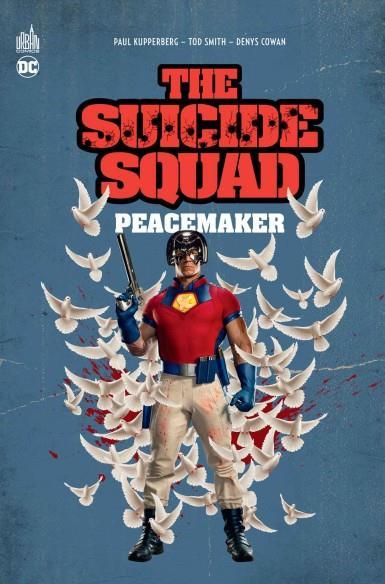 SUICIDE SQUAD  -  PEACEMAKER XXX URBAN COMICS