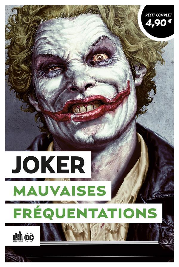 JOKER  -  MAUVAISES FREQUENTATIONS