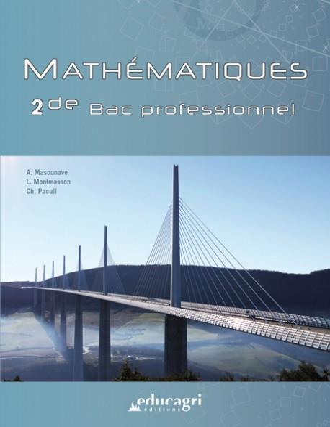 MATHEMATIQUES  -  BAC PROFESSIONNEL  -  2DE Pacull Christian Educagri
