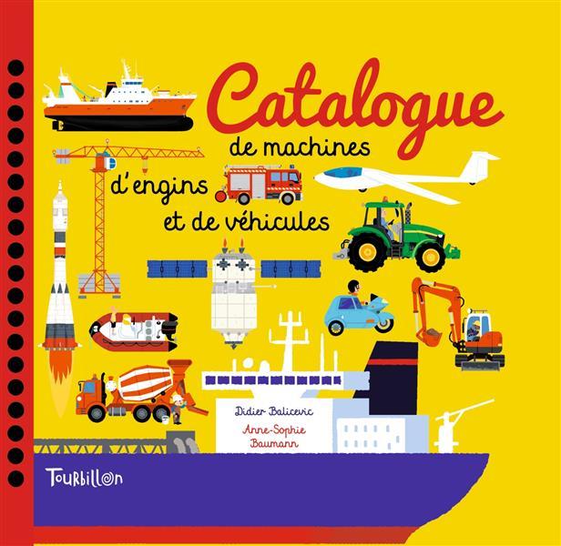 CATALOGUE DE MACHINES, D'ENGINS ET DE VEHICULES XXX Tourbillon