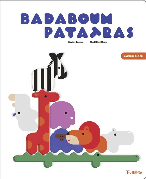 BADABOUM PATATRAS BAOU, BARTELEMI  TOURBILLON
