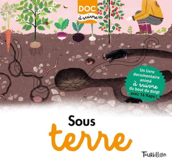 SOUS TERRE - DOC A SUIVRE DE LAMBILLY/ELISABET TOURBILLON