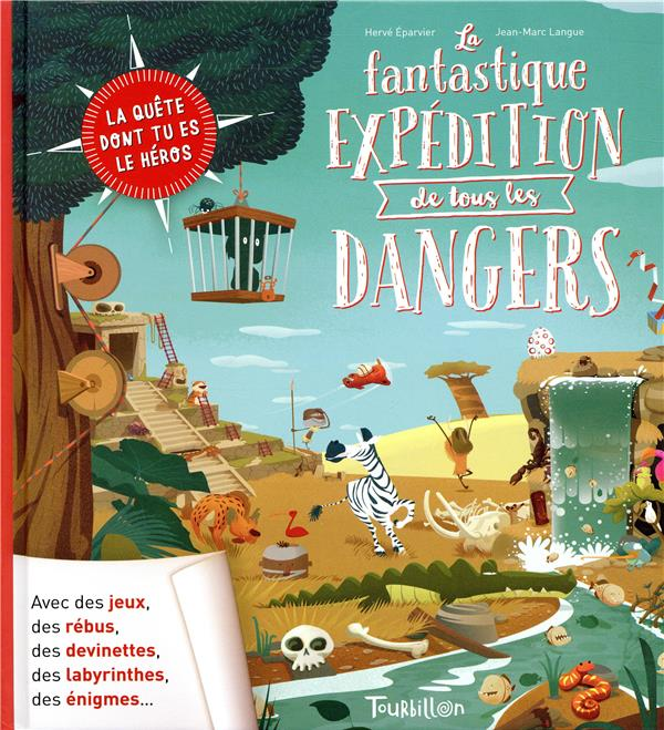 LA FANTASTIQUE EXPEDITION DE TOUS LES DANGERS EPARVIER HERVE TOURBILLON