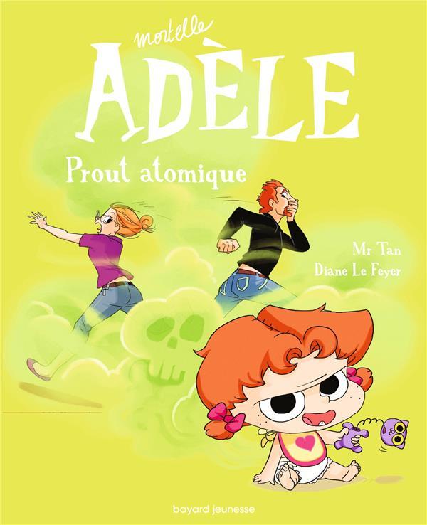 MORTELLE ADELE T.14  -  PROUT ATOMIQUE