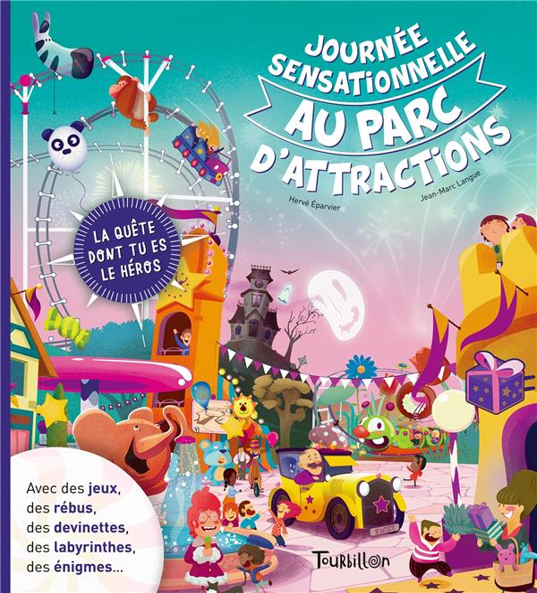 JOURNEE SENSATIONNELLE AU PARC D'ATTRACTIONS  TOURBILLON