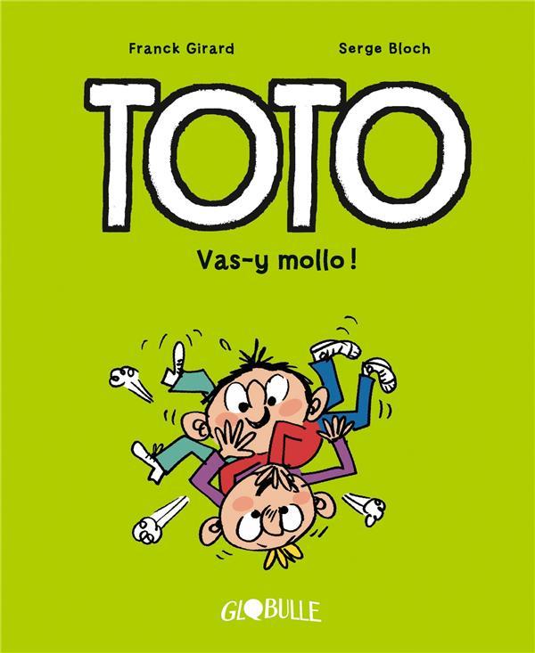 TOTO  T.6  -  VAS-Y MOLLO !