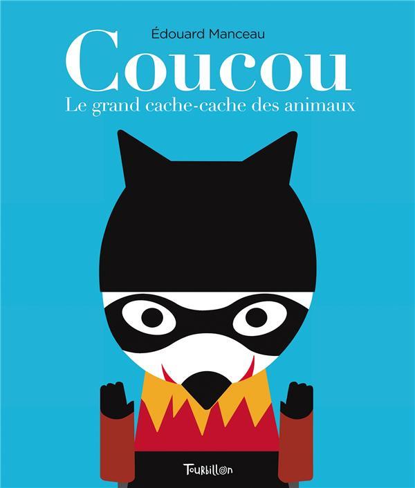 COUCOU. LE GRAND CACHE-CACHE DES ANIMAUX