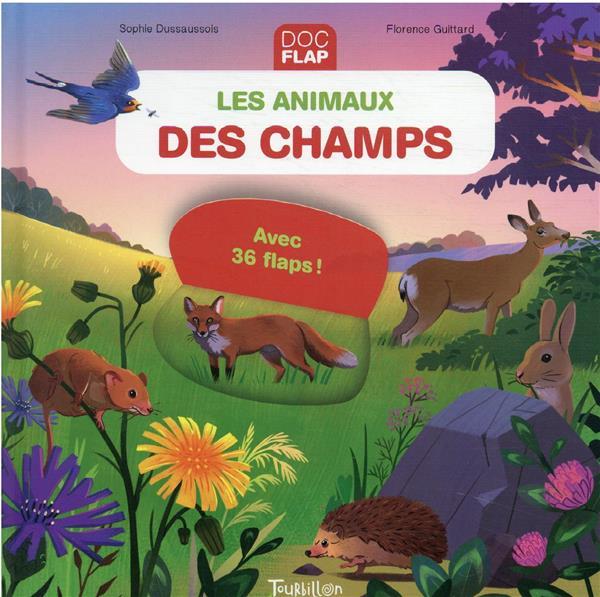 LES ANIMAUX DES CHAMPS DUSSAUSSOIS/GUITTARD TOURBILLON