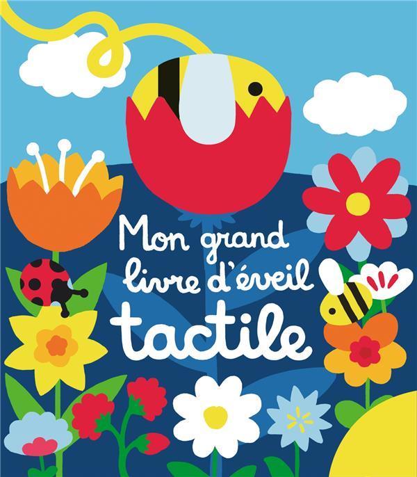 MON GRAND LIVRE D'EVEIL TACTILE XXX NC