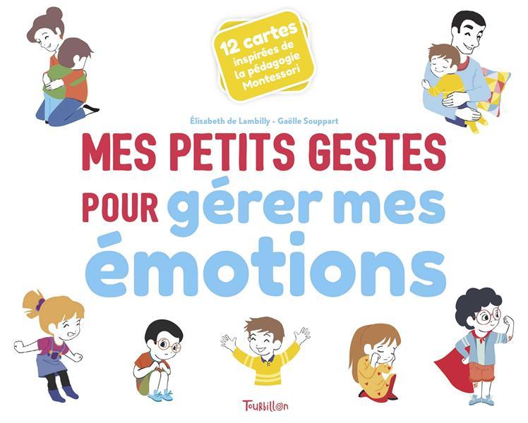 MES PETITS GESTES POUR GERER MES EMOTIONS LAMBILLY, ELISABETH DE  TOURBILLON
