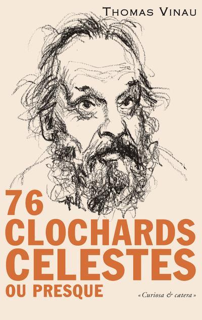 76 CLOCHARDS CELESTES OU PRESQUE