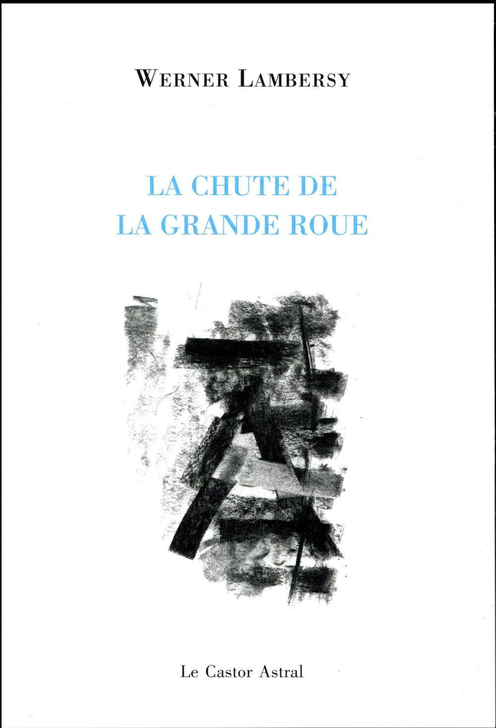 LA CHUTE DE LA GRANDE ROUE