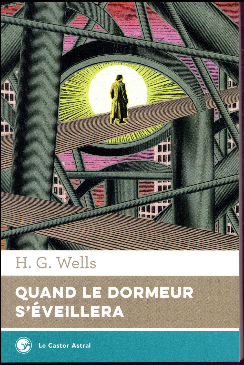 QUAND LE DORMEUR S-EVEILLERA WELLS/LANOS CASTOR ASTRAL