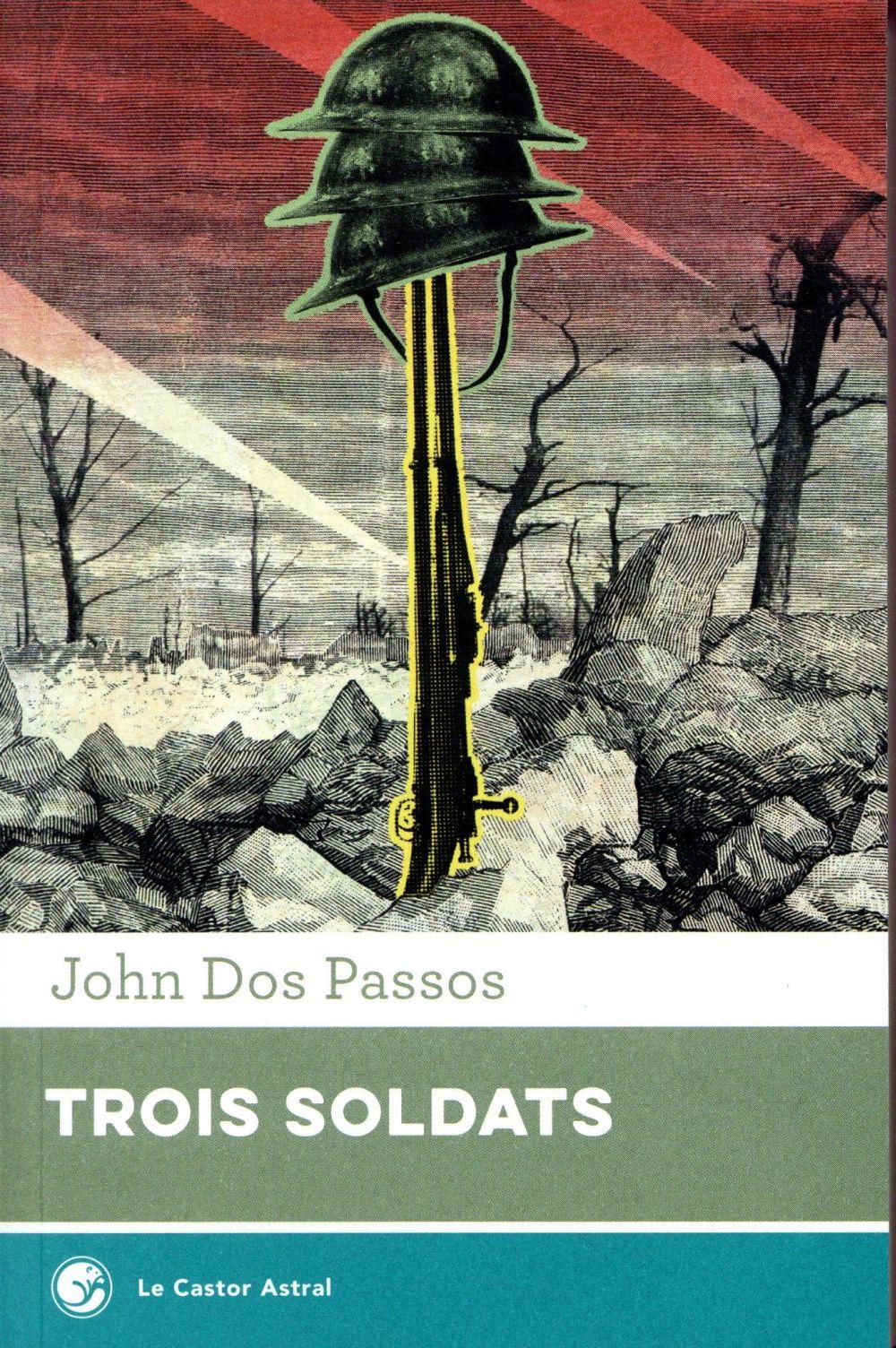 TROIS SOLDATS DOS PASSOS, JOHN CASTOR ASTRAL