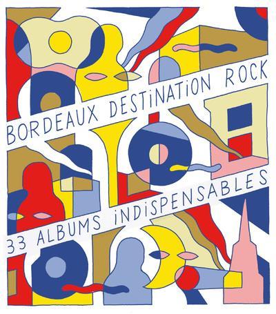 BORDEAUX DESTINATION ROCK