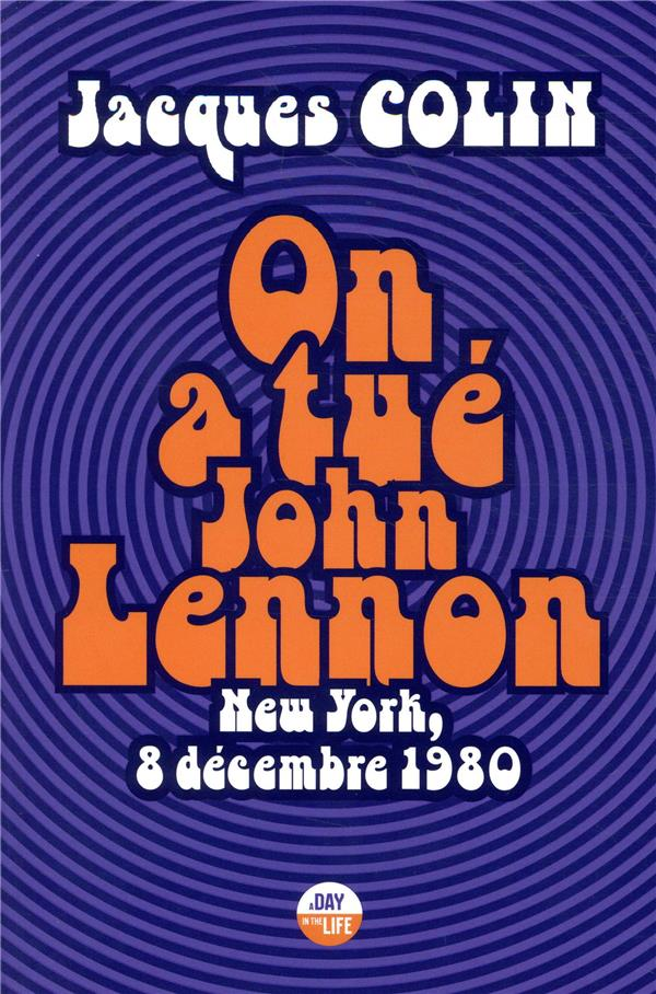 ON A TUE JOHN LENNON - NEW YOR COLIN JACQUES CASTOR ASTRAL