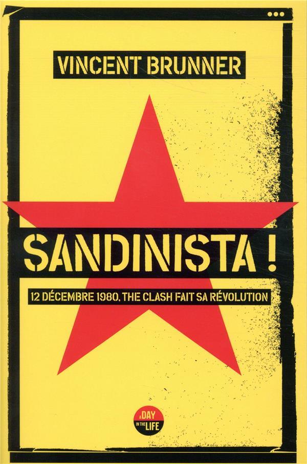 SANDINISTA ! BRUNNER VINCENT CASTOR ASTRAL