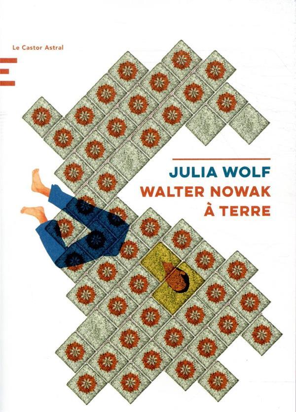 WALTER NOWAK A TERRE
