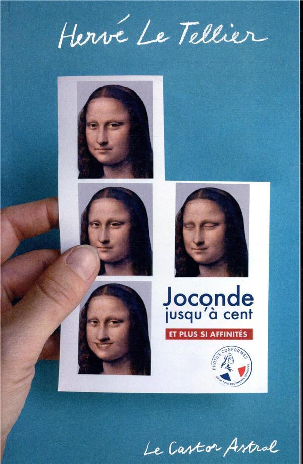 JOCONDE JUSQU-A CENT, ET PLUS LE TELLIER HERVE CASTOR ASTRAL