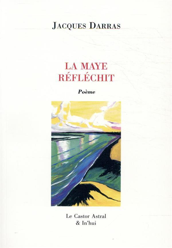 LA MAYE REFLECHIT