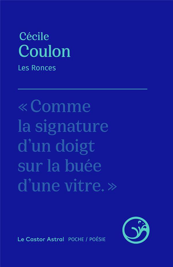 LES RONCES COULON CECILE CASTOR ASTRAL
