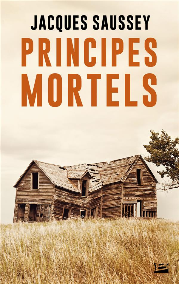 PRINCIPES MORTELS SAUSSEY JACQUES BRAGELONNE