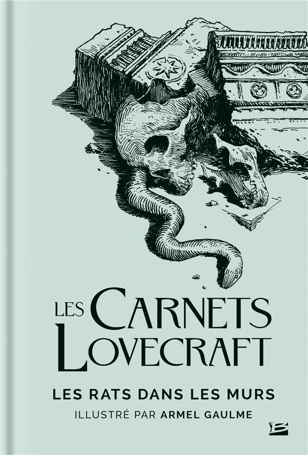 LES CARNETS LOVECRAFT : LES RATS DANS LES MURS LOVECRAFT/GAULME BRAGELONNE