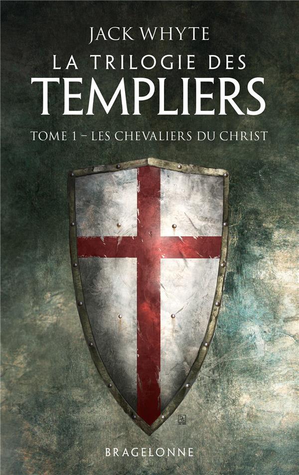 LA TRILOGIE DES TEMPLIERS T.1  -  LES CHEVALIERS DU CHRIST