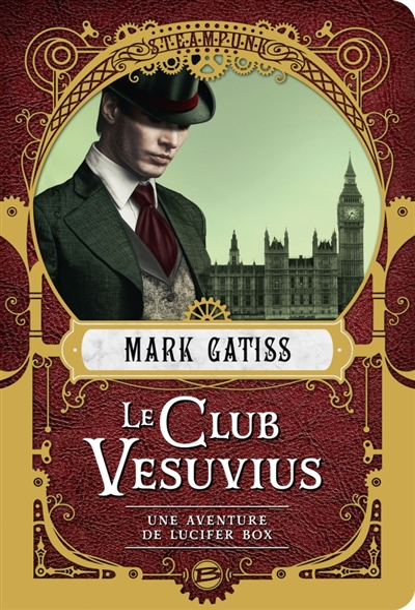 LUCIFER BOX T.1  -  LE CLUB VESUVIUS GATISS, MARK BRAGELONNE