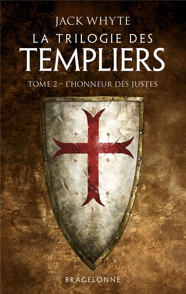 LA TRILOGIE DES TEMPLIERS, T2 WHYTE JACK BRAGELONNE