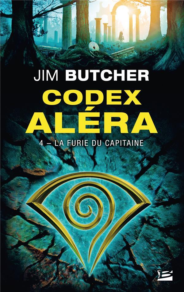 CODEX ALERA, T4 : LA FURIE DU CAPITAINE