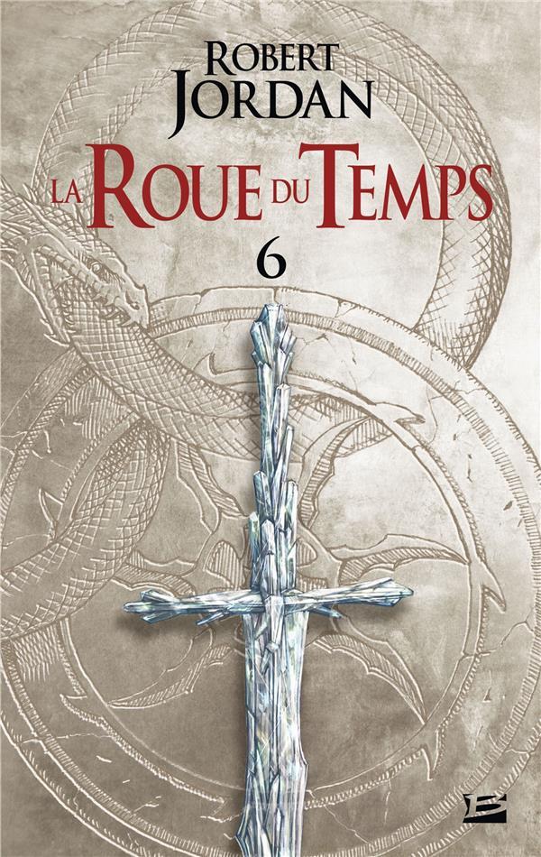 LA ROUE DU TEMPS T.6  -  LE DRAGON REINCARNE  -  DEUXIEME PARTIE JORDAN, ROBERT BRAGELONNE