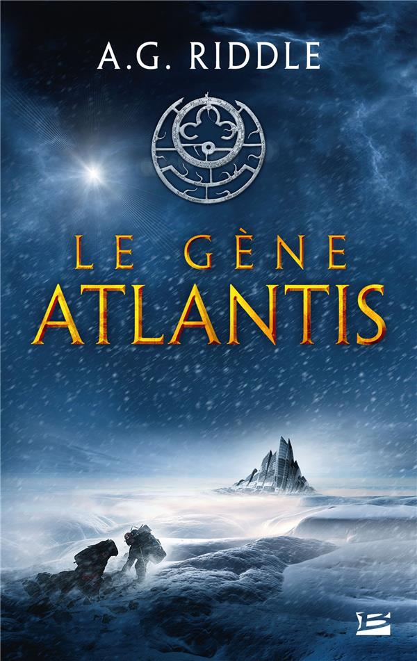 LA TRILOGIE ATLANTIS T.1  -  LE GENE ATLANTIS RIDDLE A.G. BRAGELONNE