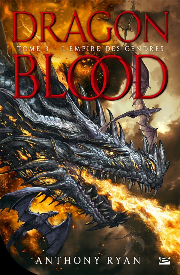 DRAGON BLOOD T.3  -  L'EMPIRE DES CENDRES RYAN ANTHONY BRAGELONNE