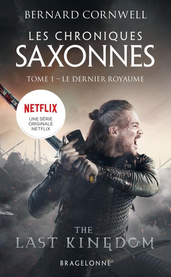 LES CHRONIQUES SAXONNES T.1  -  LE DERNIER ROYAUME