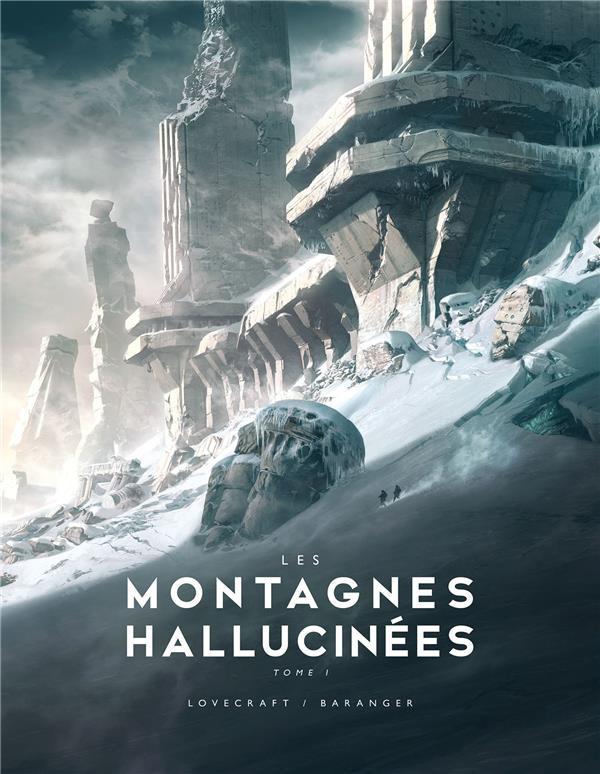 LES MONTAGNES HALLUCINEES ILLUSTRE T.1 LOVECRAFT/BARANGER BRAGELONNE