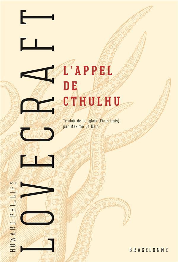 L'APPEL DE CTHULHU LOVECRAFT H.P. BRAGELONNE