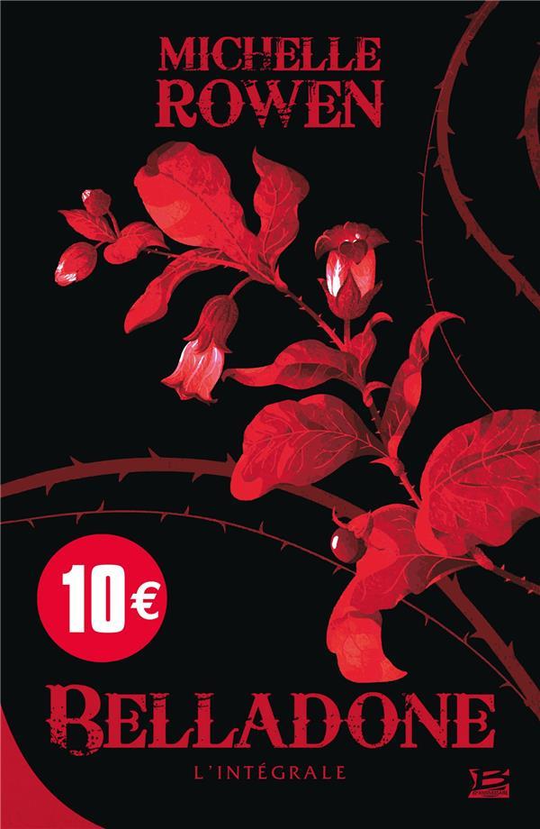 BELLADONE  -  INTEGRALE T.1 ET T.2 ROWEN, MICHELLE BRAGELONNE