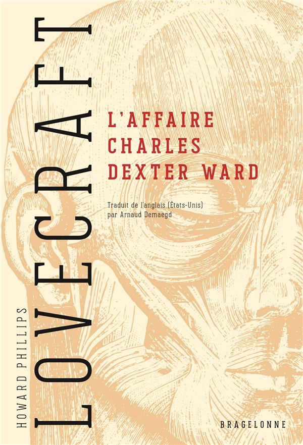 L'AFFAIRE CHARLES DEXTER WARD LOVECRAFT, HOWARD PHILLIPS  BRAGELONNE