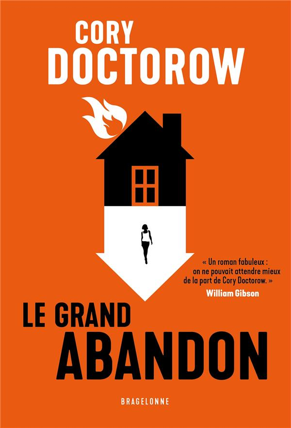 LE GRAND ABANDON DOCTOROW, CORY BRAGELONNE