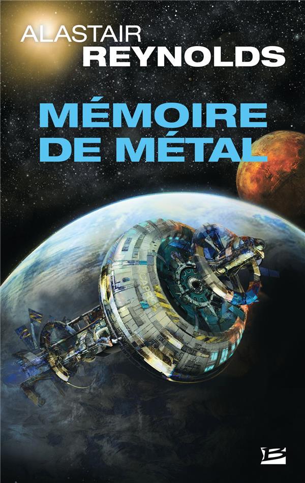 MEMOIRE DE METAL REYNOLDS, ALASTAIR BRAGELONNE