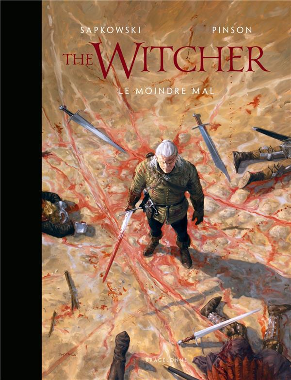 THE WITCHER  -  L'UNIVERS DU SORCELEUR  -  THE WITCHER ILLUSTRE  -  LE MOINDRE MAL SAPKOWSKI/PINSON BRAGELONNE