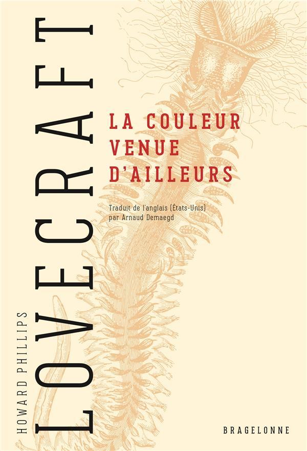 LA COULEUR VENUE D'AILLEURS LOVECRAFT, HOWARD PHILLIPS  BRAGELONNE
