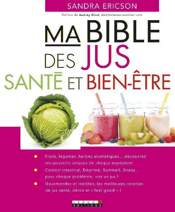 MA BIBLE DES JUS SANTE ET BIEN-ETRE ERICSON SANDRA Leduc.s éditions