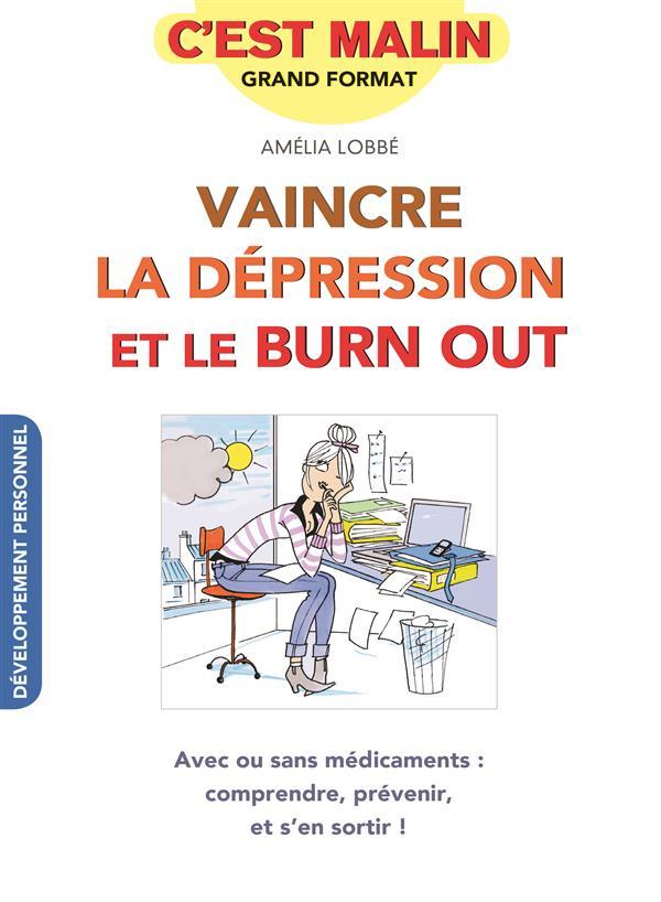 Vaincre la dépression et le burn-out