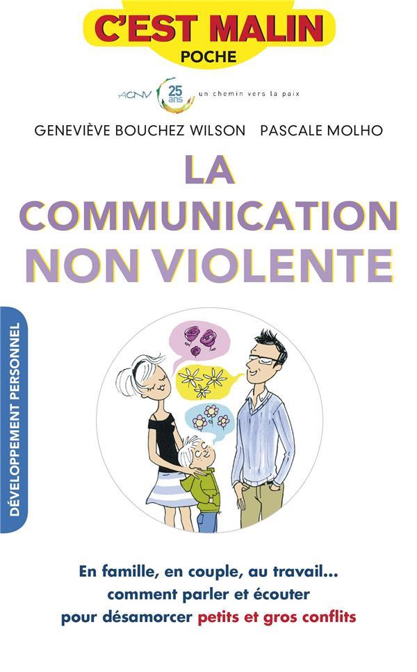 COMMUNICATION NON VIOLENTE C'EST MALIN (LA) Molho Pascale Leduc.s éditions