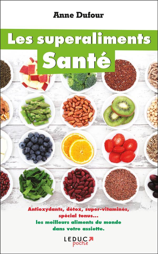 LES SUPERALIMENTS SANTE DUFOUR ANNE Leduc.s éditions
